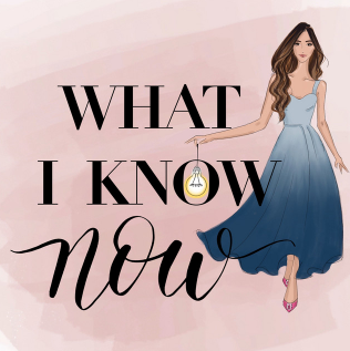 what i know now podcast cover